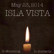 Tragedy in Isla Vista