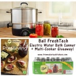 Ball FreshTech Electric Water Bath Canner #Giveaway!!!