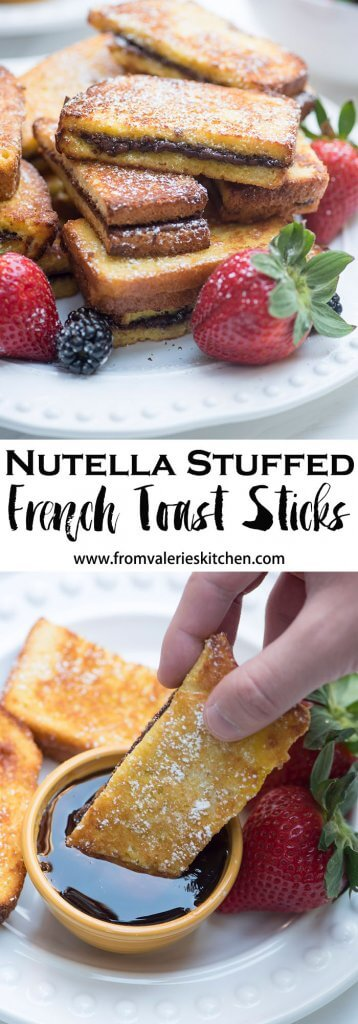 A two image vertical collage of Nutella Stuffed French Toast Sticks with text overlay.
