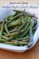 Sweet and Spicy Asian Style Green Beans in a white serving dish with overlay text.