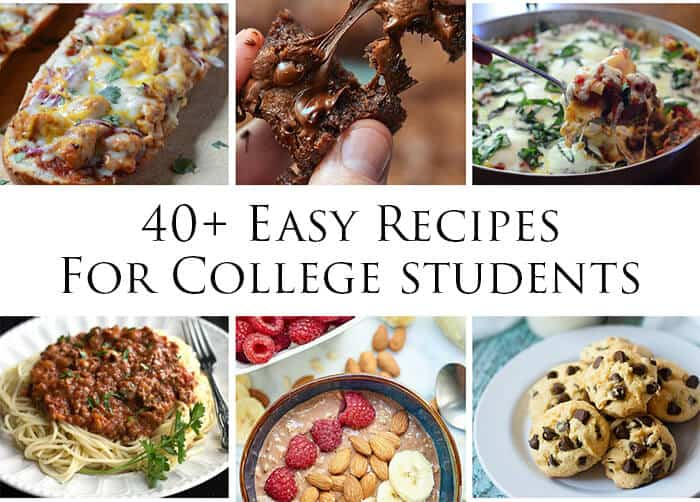 40 Easy Recipes For College Students