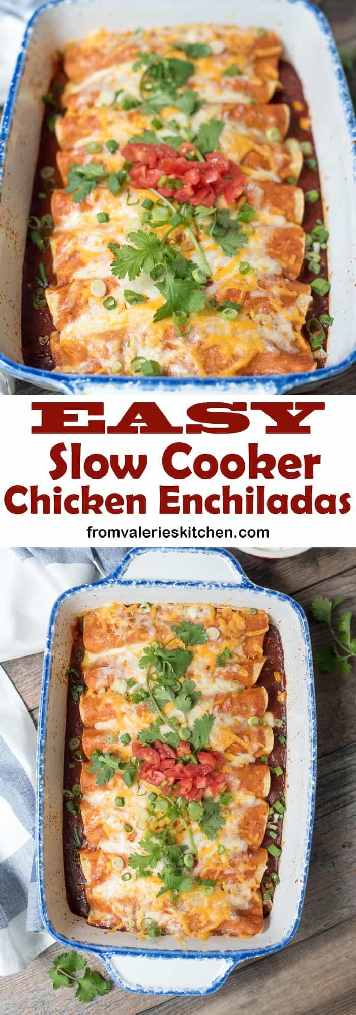 A two image vertical collage of Slow Cooker Chicken Enchiladas with text overlay.