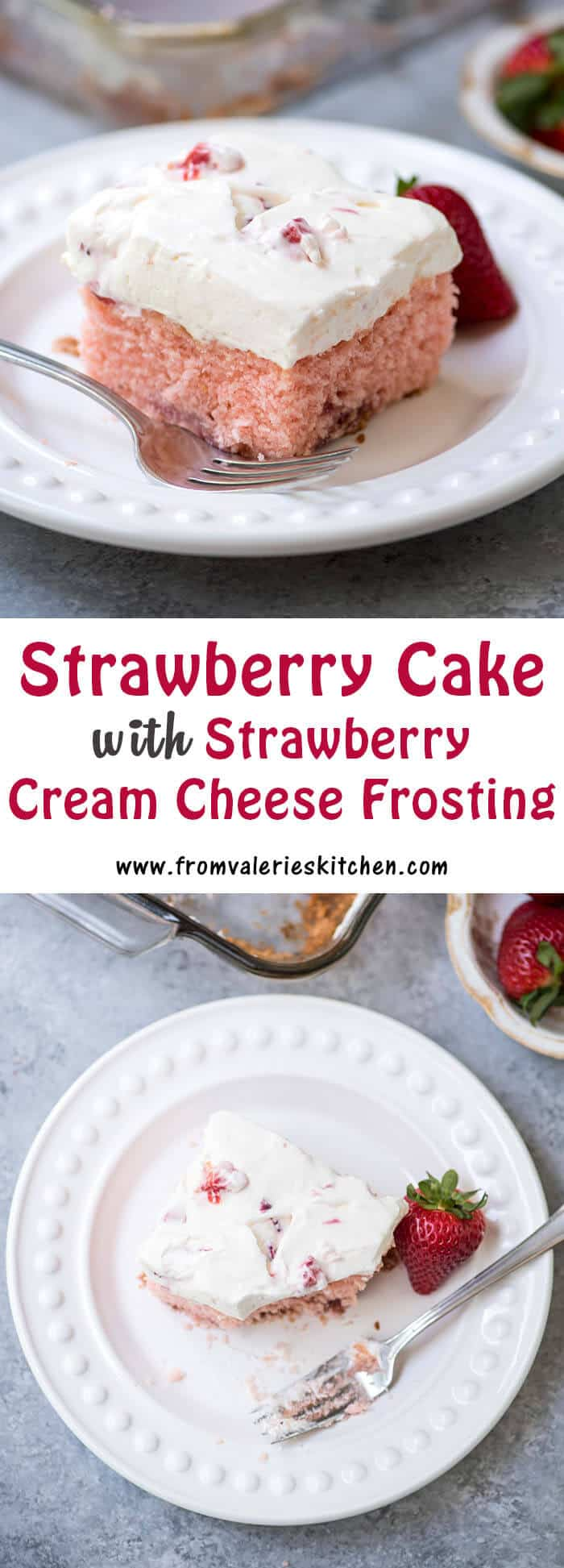 This baked from scratch Strawberry Cake with Strawberry Cream Cheese Frosting has a tender texture and luscious strawberry studded frosting!