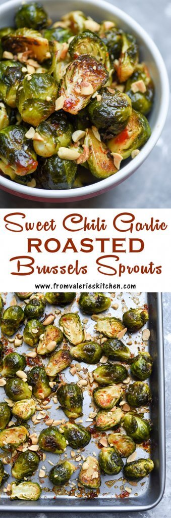 A two image vertical collage of Sweet Chili Garlic Roasted Brussels Sprouts with text overlay.