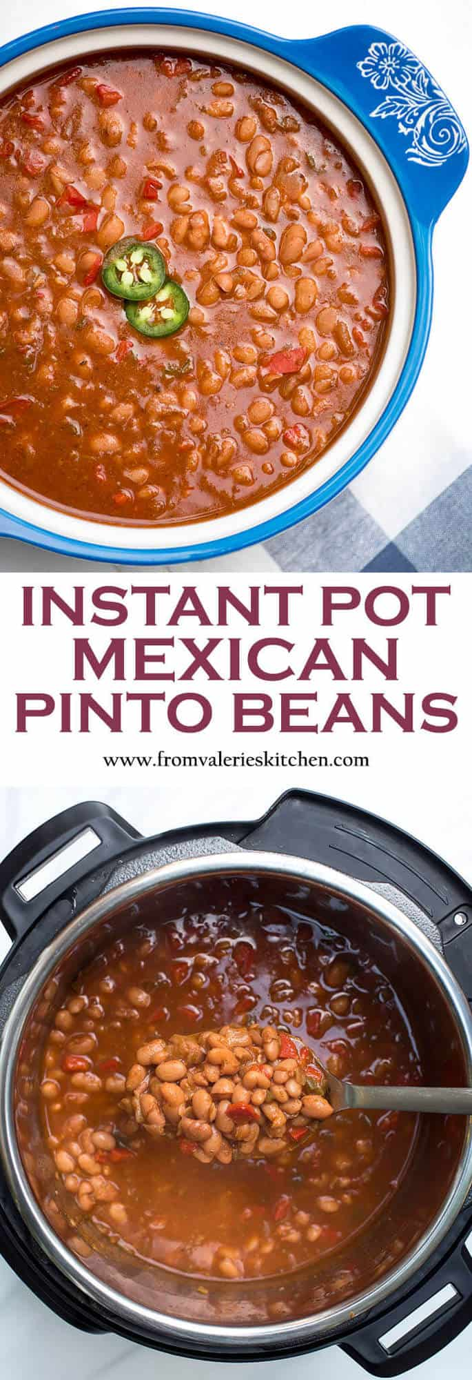 A two image vertical collage of Instant Pot Mexican Pinto Beans with overlay text.
