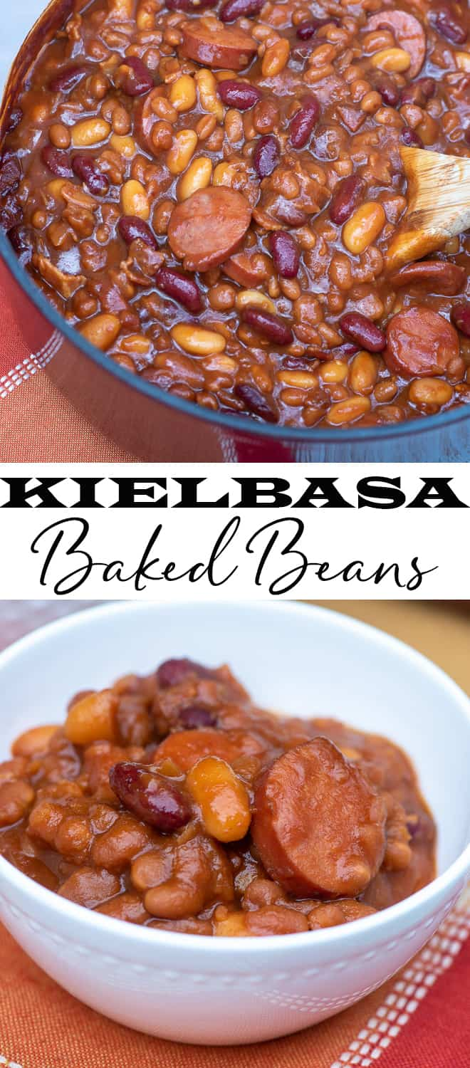 A vertical two image collage of baked beans with kielbasa in a Dutch oven and in a small white serving bowl with overlay text - Kielbasa Baked Beans.