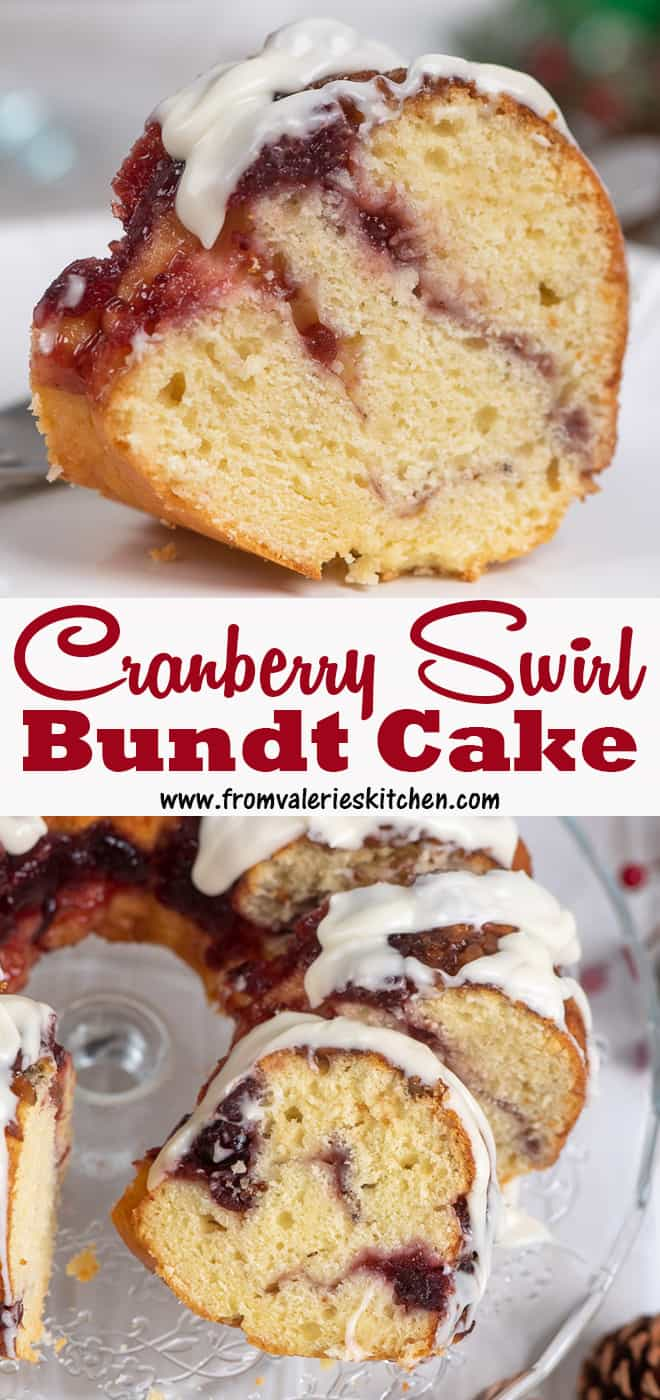 A two image vertical collage of Cranberry Swirl Bundt Cake with overlay text