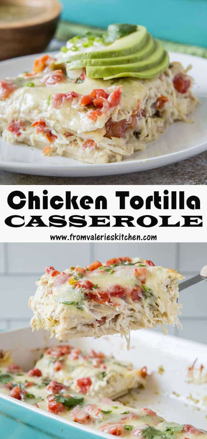 A two image vertical collage of Chicken Tortilla Casserole with overlay text.