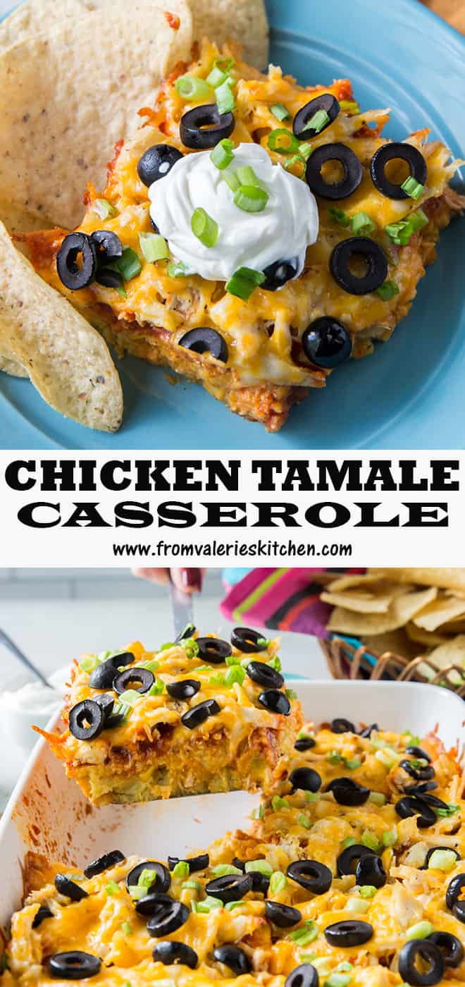 A two image vertical collage of Chicken Tamale Casserole with overlay text.