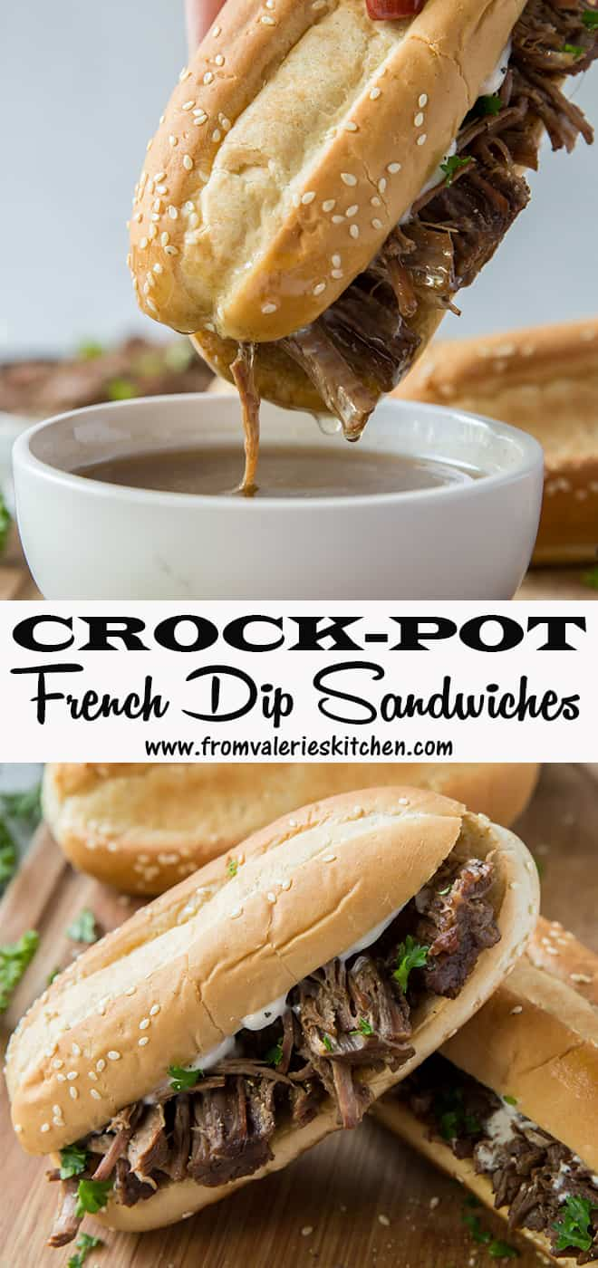 A two image vertical collage of Crock-Pot French Dip Sandwiches with overlay text.
