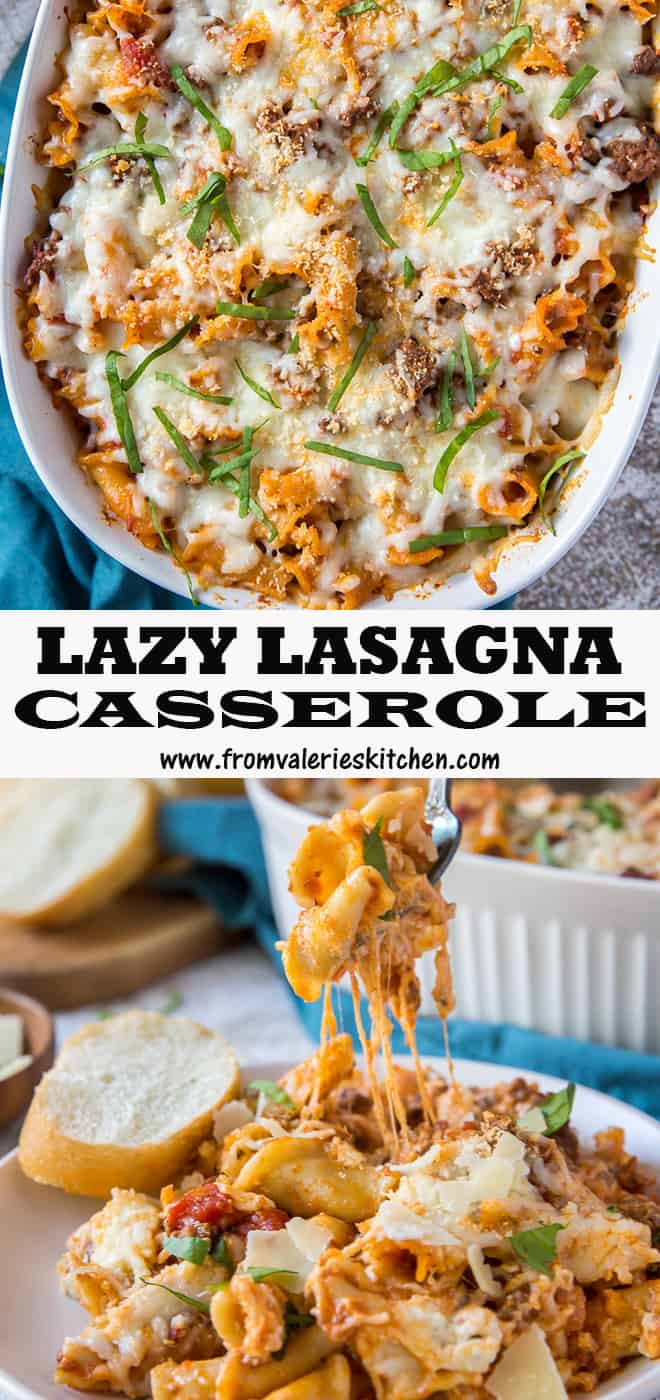 A two image vertical collage of Lazy Lasagna Casserole with overlay text.
