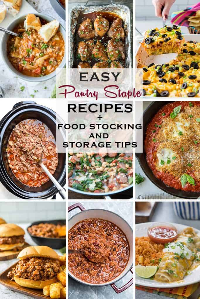 A collage of recipe images with text overlay - Easy Pantry Staple Recipes.