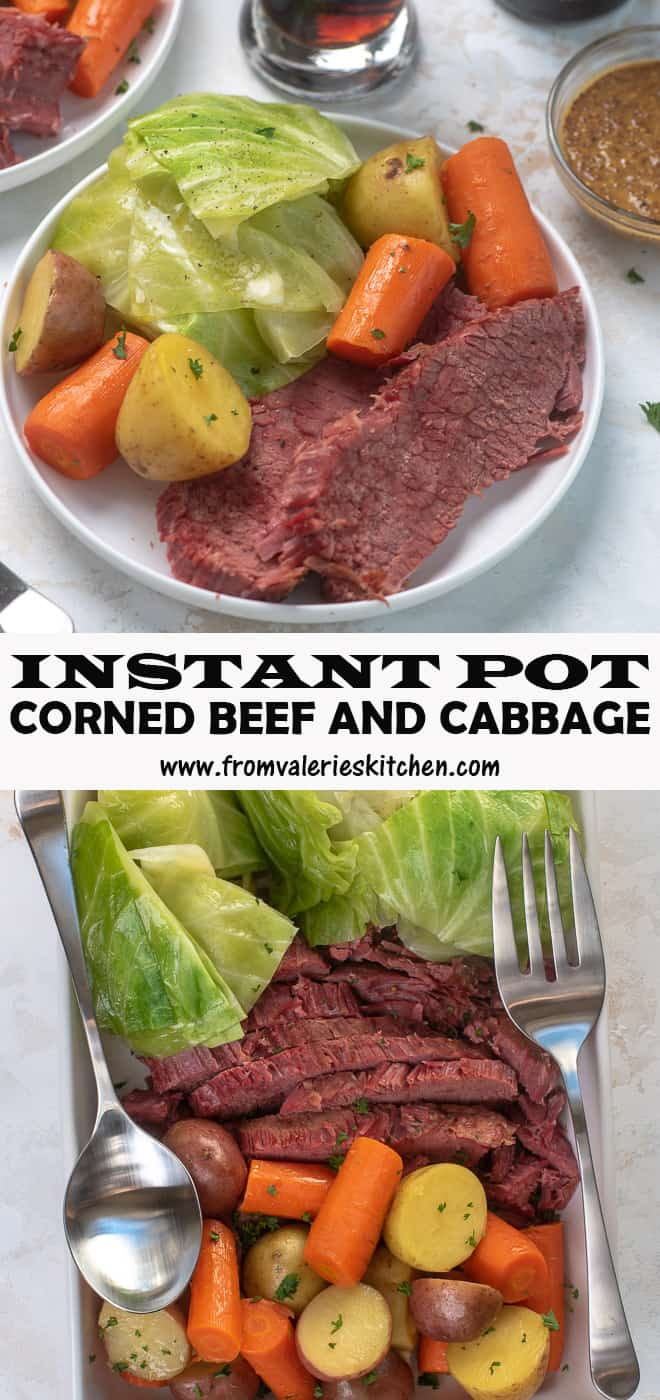A two image vertical collage of Instant Pot Corned Beef and Cabbage with overlay text.