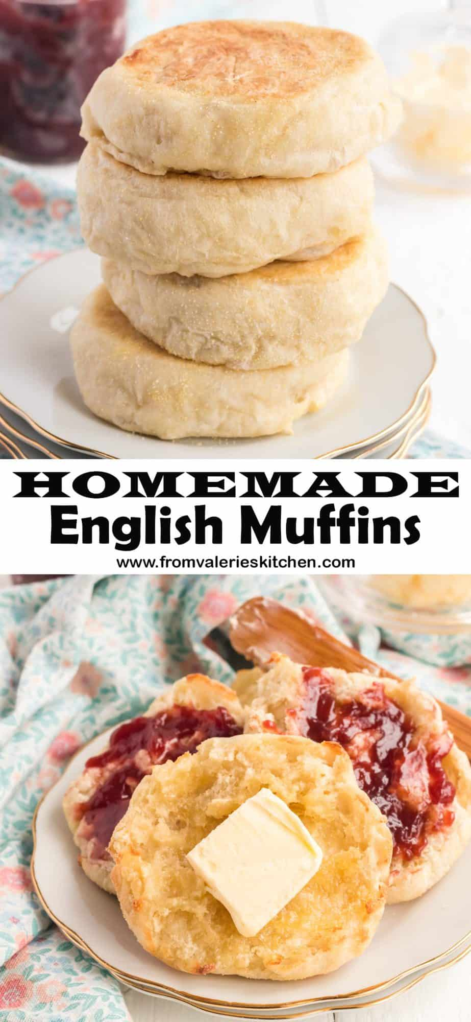 A two image vertical collage of Homemade English Muffins with overlay text