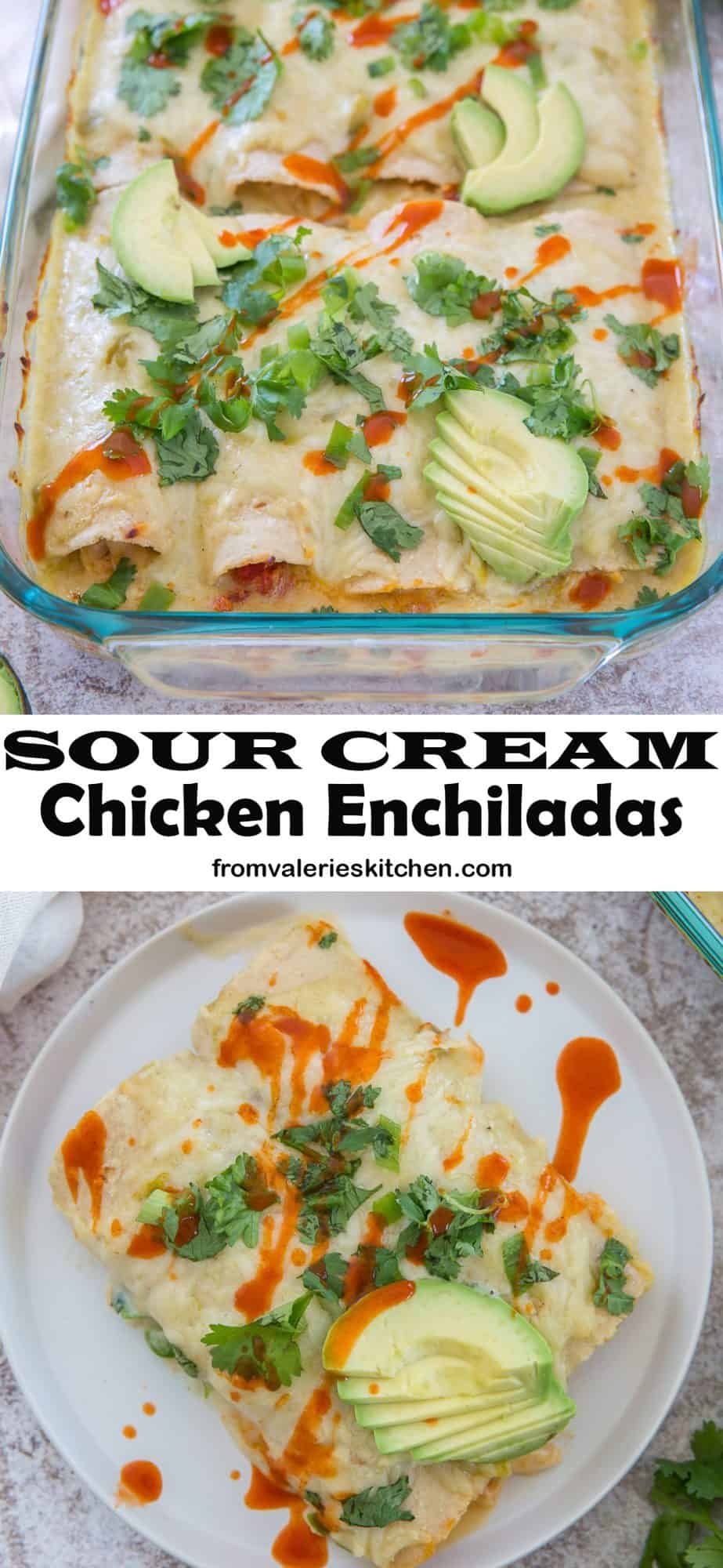 A two image vertical collage of Sour Cream Chicken Enchiladas with overlay text.