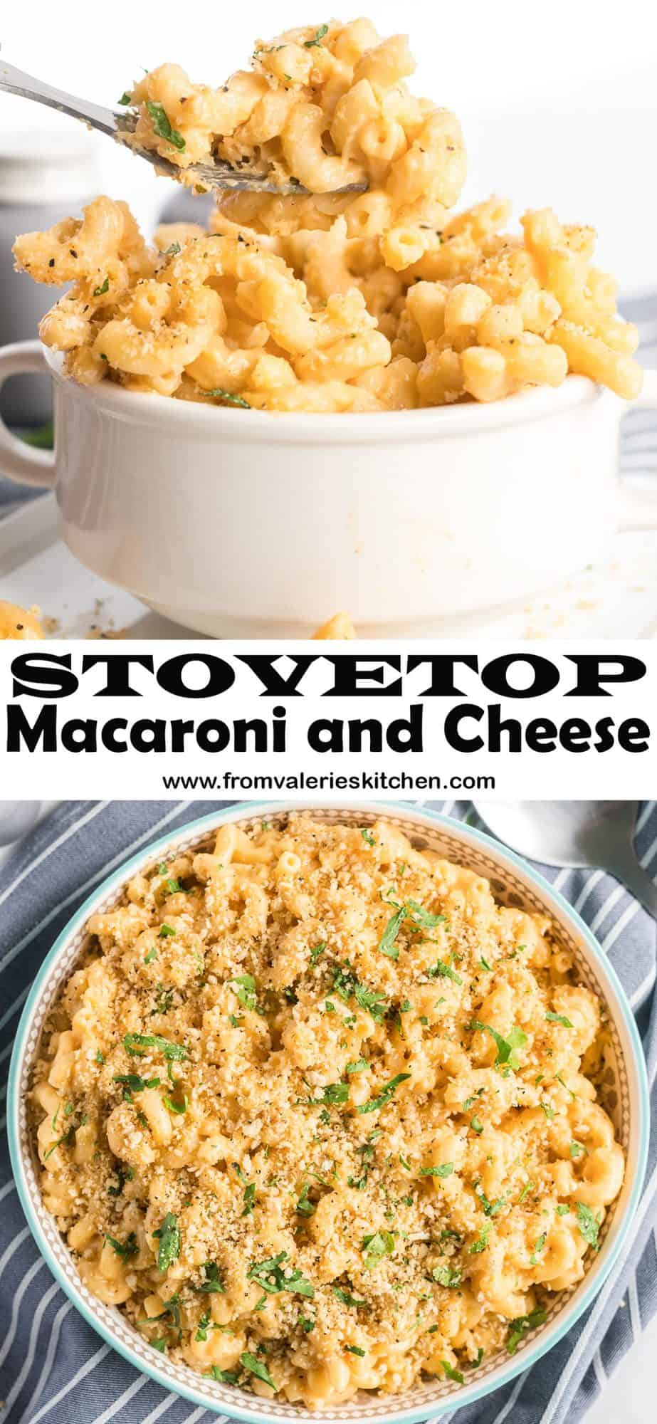 A two image vertical collage of Stovetop Macaroni and Cheese with overlay text.