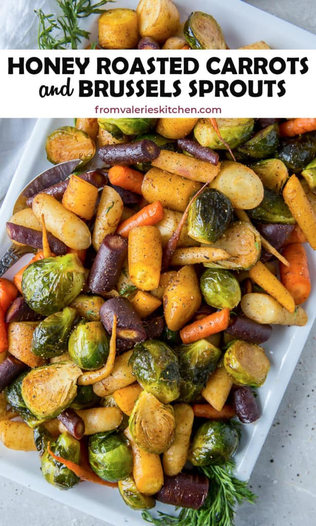 Honey Roasted Carrots and Brussels Sprouts with text overlay.