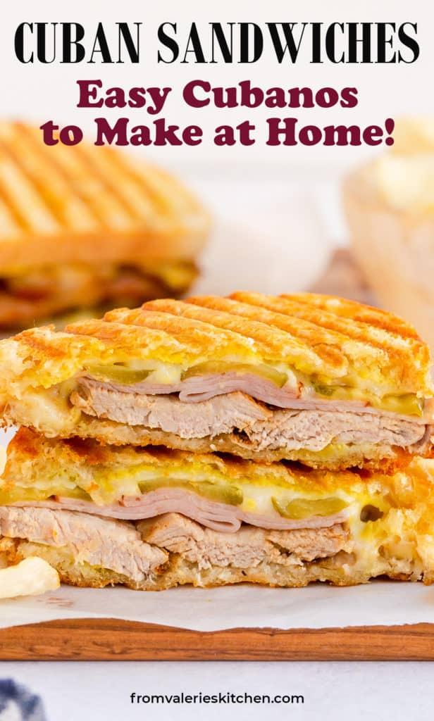 A closeup of a Cuban Sandwich with text overlay.