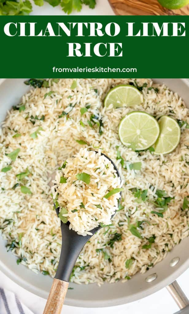 A spoon scoops Cilantro Lime Rice from a skillet with text overlay.