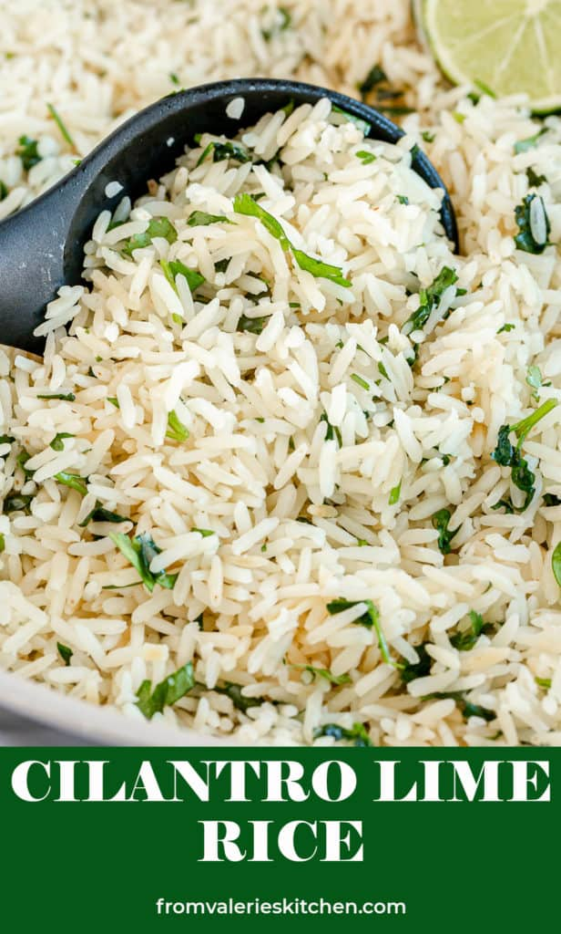 A closeup of a spoon scooping Cilantro Lime Rice with text overlay.
