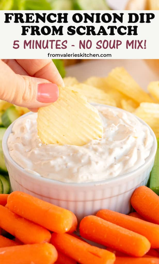 A hand dips a potato chip into French Onion Dip with text overlay.