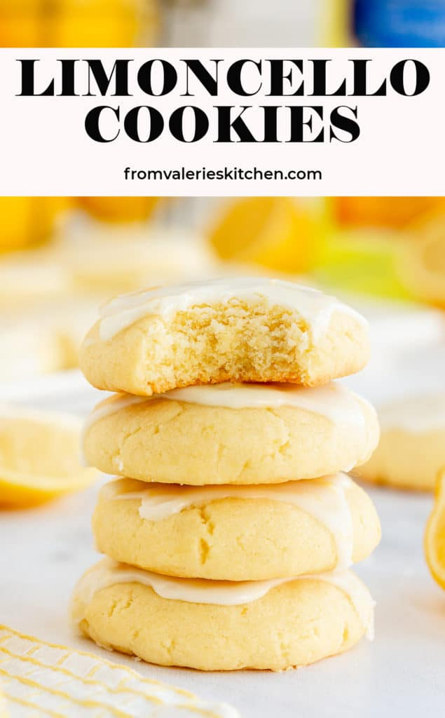 A stack of Limoncello Cookies with text overlay.