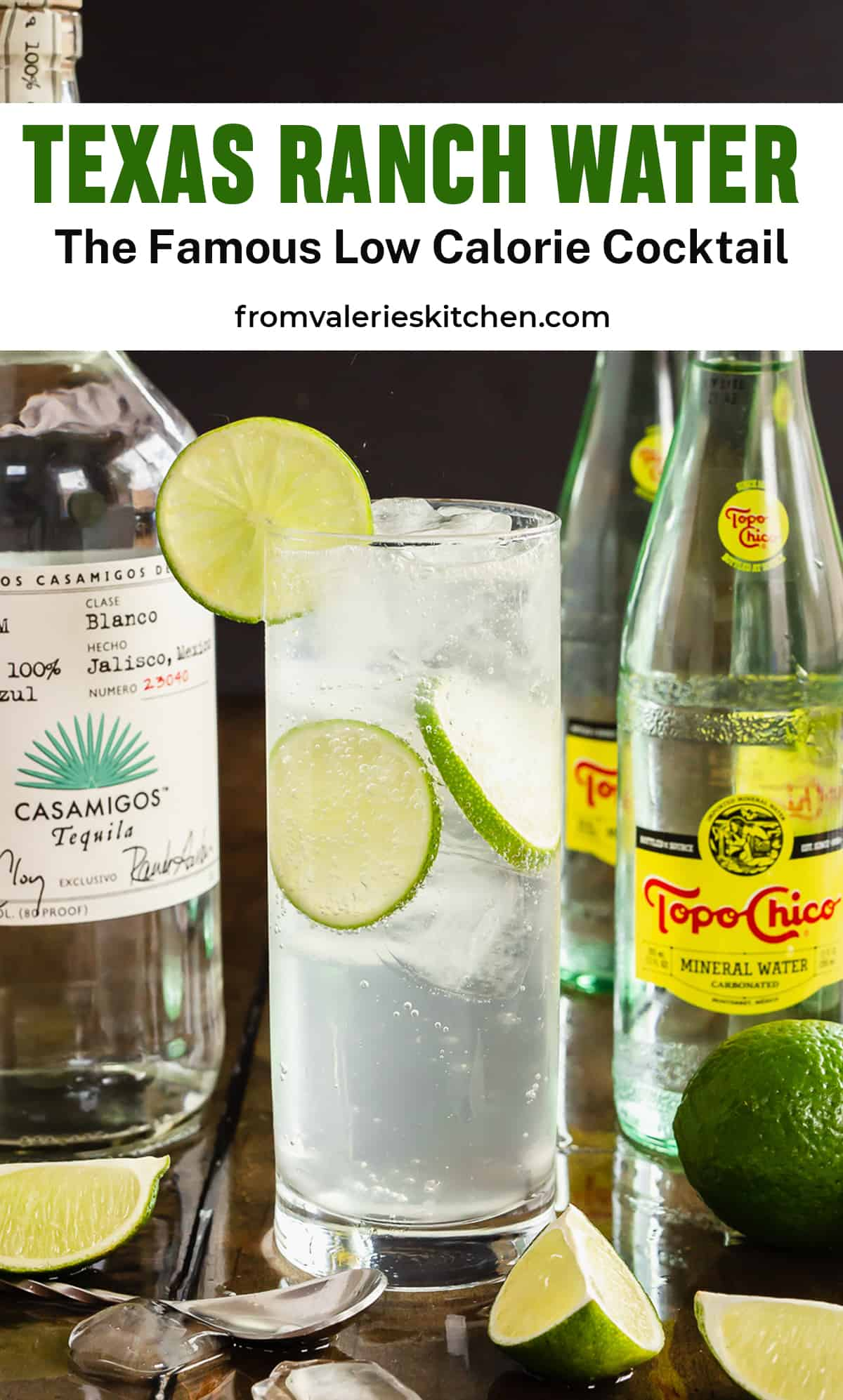 A Ranch Water cocktail next to Casamigos Tequila and Topo Chico with text overlay.
