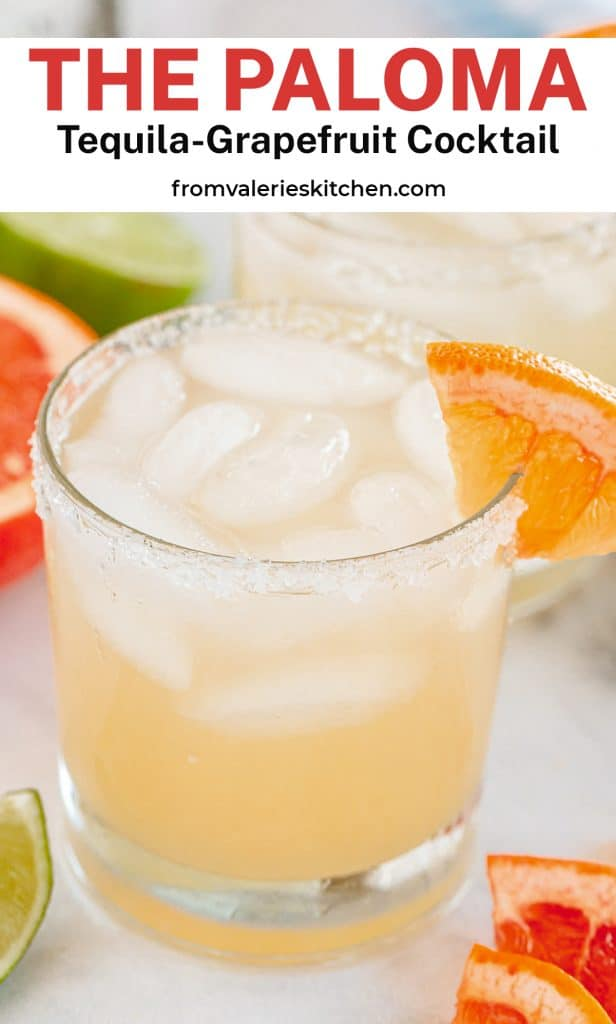 A close up of a Paloma Cocktail with a grapefruit garnish with text overlay.